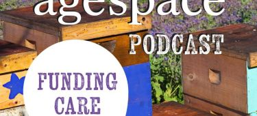 Age Space Podcast about funding care