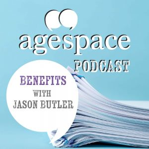 Age Space Podcast – Benefits with Jason Butler