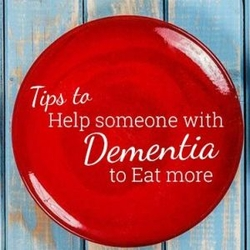 tips to help someone with dementia to eat more