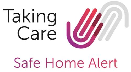 Taking Care Safe Home Alert